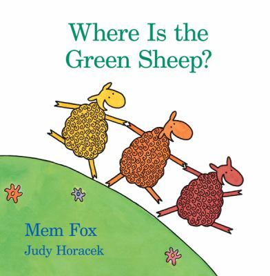 Where Is the Green Sheep? 9780547328560