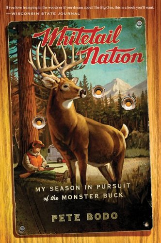 Whitetail Nation: My Season in Pursuit of the Monster Buck 9780547577500