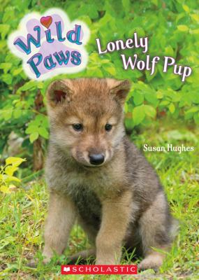 Wild Paws: Lonley Wolf Pup