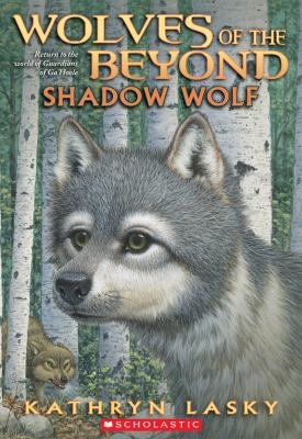 Wolves of the Beyond #2: Shadow Wolf 9780545093132