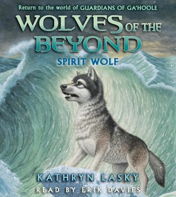 Wolves of the Beyond #5: Spirit Wolf - Audio 9780545434386