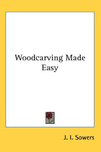 Woodcarving Made Easy 9780548073858