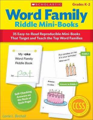Word Family Riddle Mini-Books: 35 Easy-To-Read Reproducible Mini-Books That Target and Teach the Top Word Families 9780545442770