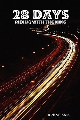 28 Days Riding with the King 9780557054862