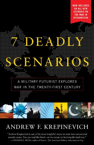 7 Deadly Scenarios: A Military Futurist Explores War in the Twenty-First Century 9780553384727