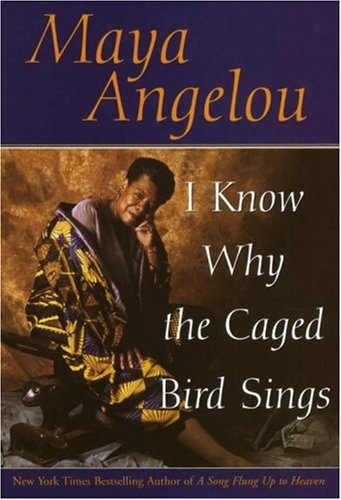 I Know Why the Caged Bird Sings 9780553380019