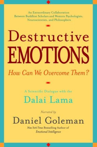Destructive Emotions: A Scientific Dialogue with the Dalai Lama 9780553381054