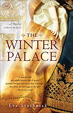 The Winter Palace: A Novel of Catherine the Great 9780553386899