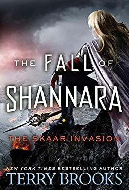 The Skaar Invasion (The Fall of Shannara)
