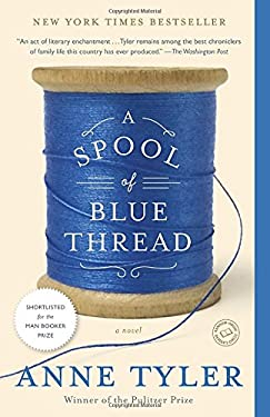A Spool of Blue Thread: A Novel