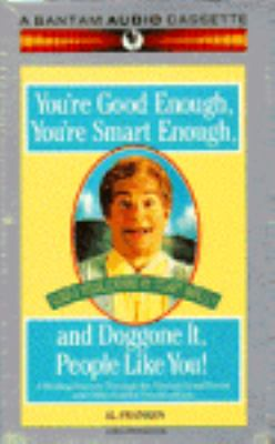 You're Good Enough, You're Smart Enough, and Doggone It, People Like You! 9780553470949
