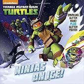 Ninjas On Ice! (Teenage Mutant Ninja Turtles) (Glitter Picturebook) 22659327