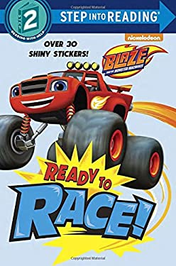 Ready to Race! (Blaze and the Monster Machines) (Step into Reading)