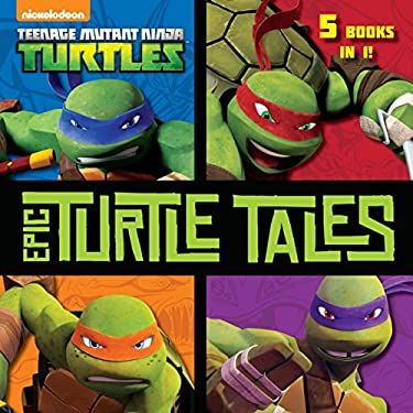 Epic Turtle Tales (Teenage Mutant Ninja Turtles) (Pictureback(R))