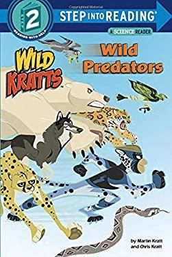 Wild Predators (Wild Kratts) (Step into Reading)