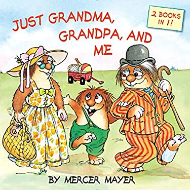 Just Grandma, Grandpa, and Me (Little Critter) (Pictureback(R))