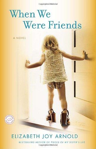 When We Were Friends 9780553592528