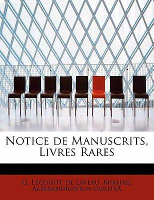 Notice de Manuscrits, Livres Rares 9780554888170