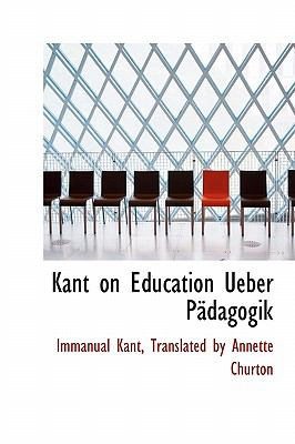 Kant on Education Ueber P Dagogik