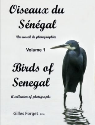 Oiseaux Du S N Gal / Birds of Senegal 9780557193271