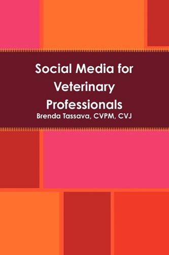 Social Media for Veterinary Professionals 9780557713783