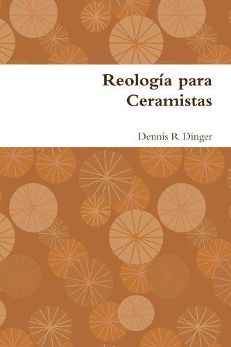 Reologia Para Ceramistas 9780557816644