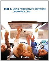 Unit 2: Using Productivity Software: OpenOffice.Org