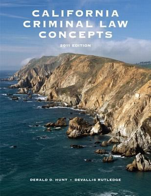 California Criminal Law Concepts [With A User's Guide for California Criminal Law] 9780558786670