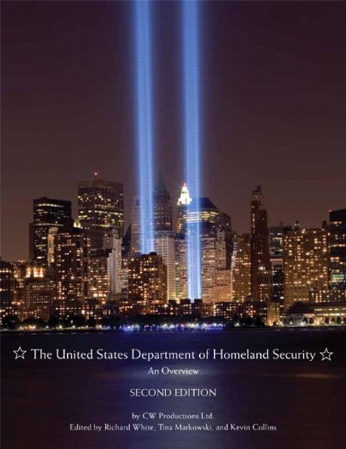 The United States Department of Homeland Security: An Overview 9780558834883