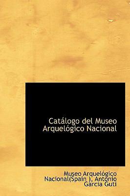 Cat LOGO del Museo Arquel Gico Nacional 9780559037757