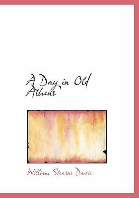 A Day in Old Athens 9780554221991