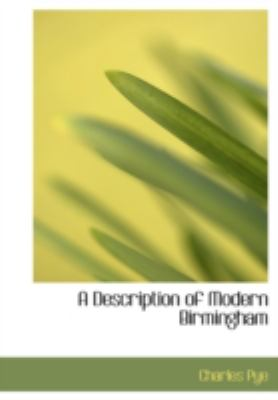 A Description of Modern Birmingham 9780554235714