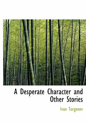 A Desperate Character and Other Stories 9780554228822
