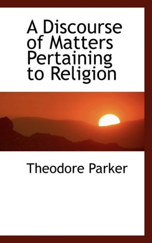 A Discourse of Matters Pertaining to Religion 9780559939037