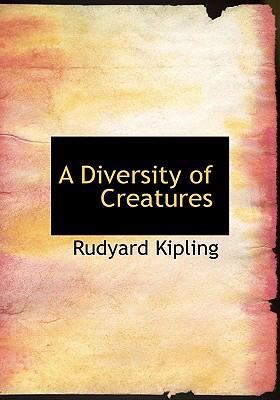 A Diversity of Creatures 9780554306834