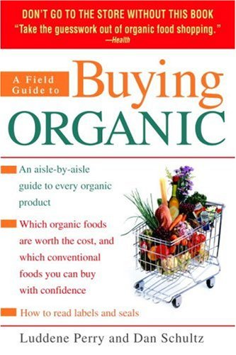 A Field Guide to Buying Organic 9780553382938