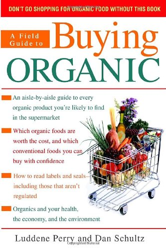 A Field Guide to Buying Organic 9780553590296