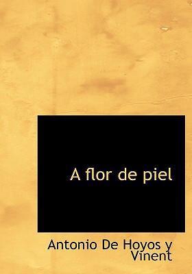 A Flor de Piel 9780554244792