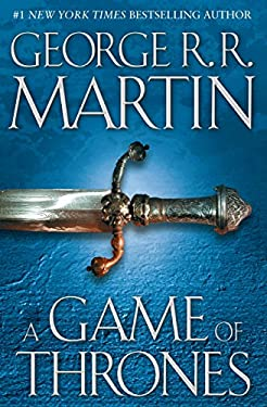 A Game of Thrones: A Song of Ice and Fire: Book One 9780553103540