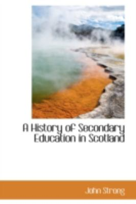 A History of Secondary Education in Scotland