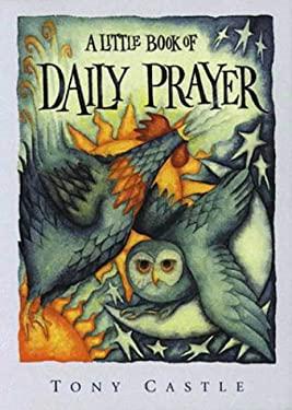 A Little Book of Daily Prayer 9780551029958