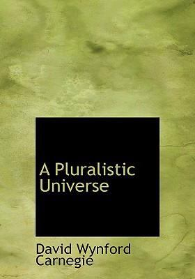 A Pluralistic Universe 9780554241326