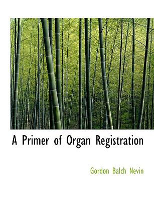 A Primer of Organ Registration 9780554721361