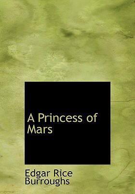 A Princess of Mars 9780554236629
