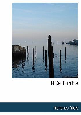 A Se Tordre 9780554273389
