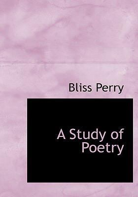 A Study of Poetry 9780554227214