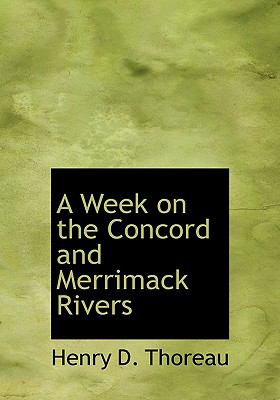 A Week on the Concord and Merrimack Rivers 9780554219936