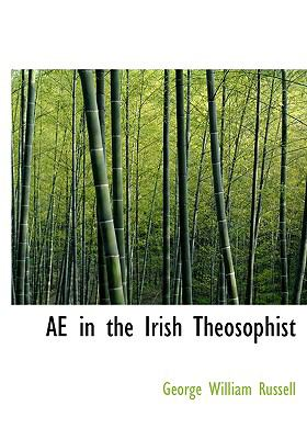 Ae in the Irish Theosophist 9780554223186