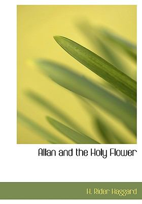 Allan and the Holy Flower 9780554219288