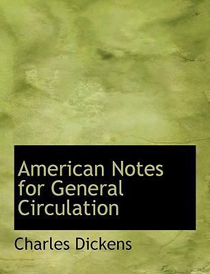 American Notes for General Circulation 9780554515656